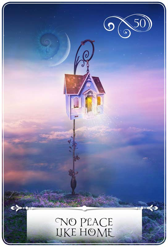 No Place Like Home: Seventh Card for the New Energies