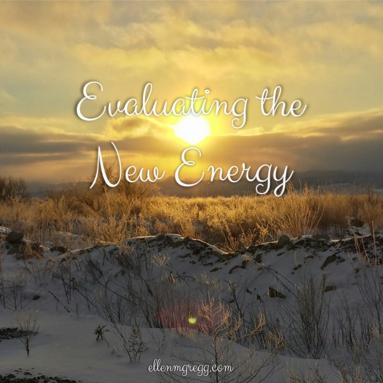 Evaluating the New Energy