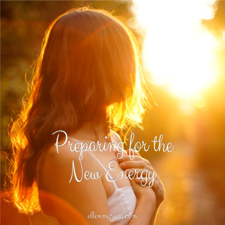 Preparing for the New Energy ~ Being more intentional about preparing to receive the new Earth energy on December 13, 2016.