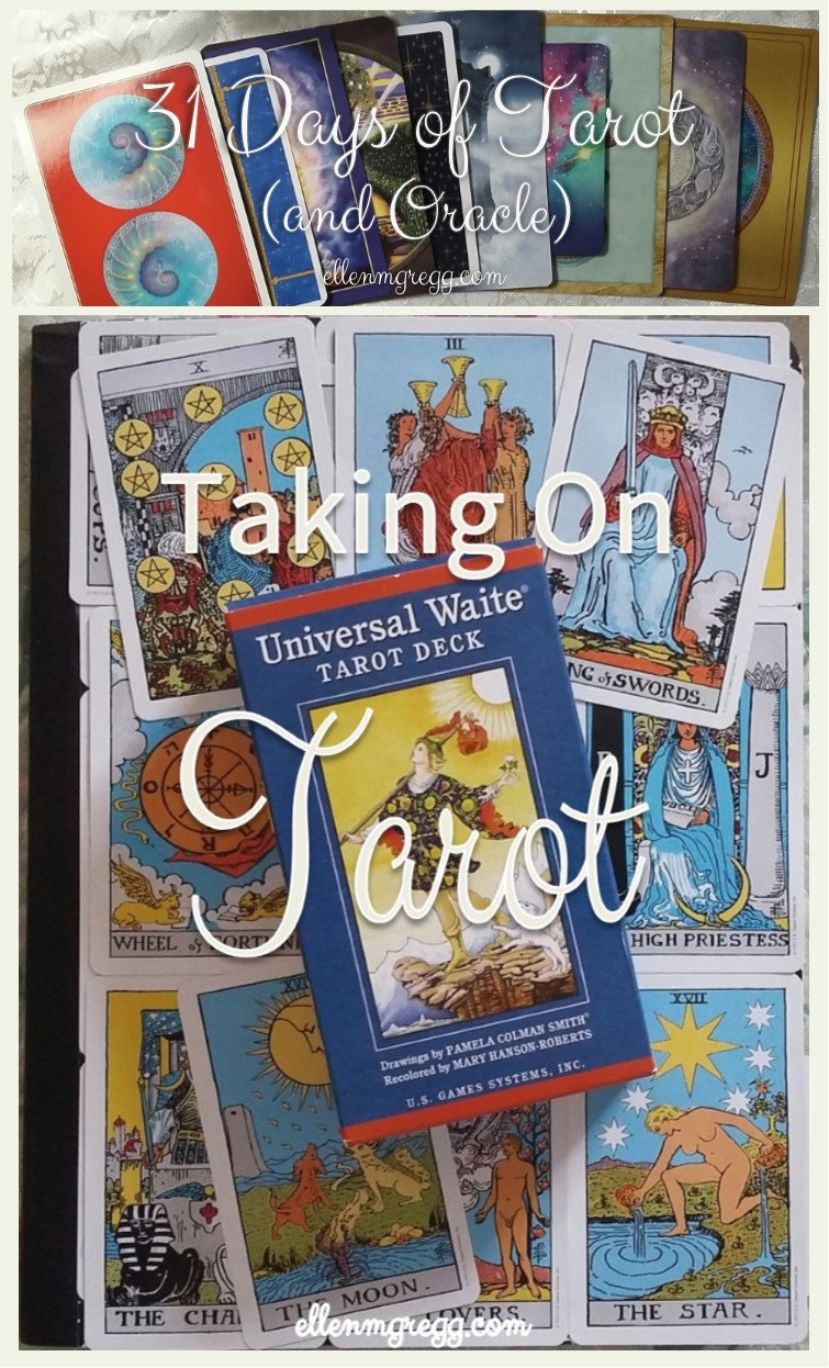 31 Days of Tarot, Day 10: My most impactful Tarot moment of 2016 was... Taking on Tarot.