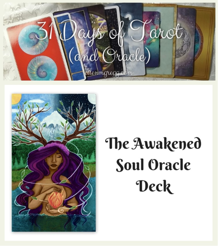 31 Days of Tarot, Day 12: Oracle Decks I'm Working With in 2017: The Awakened Soul Oracle by Ethony Dawn, Keepers of the Light by Kyle Gray