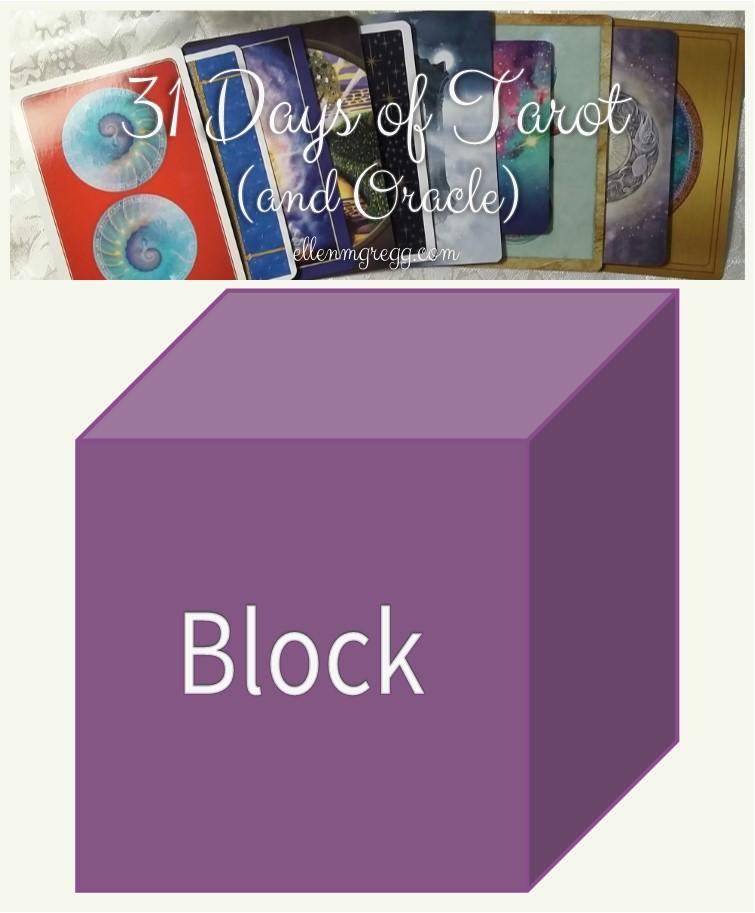 31 Days of Tarot, Day 29: The Tarot Deck That's Blocking Me