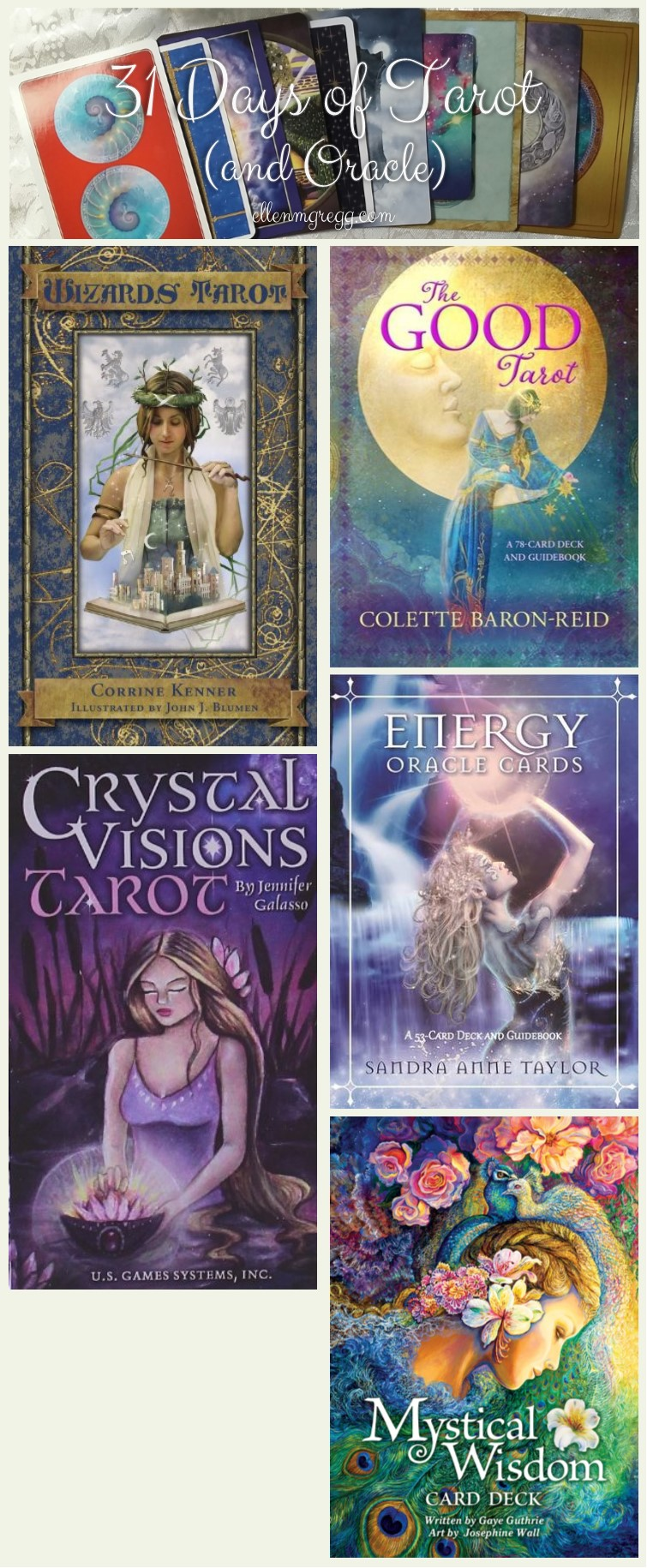 31 Days of Tarot, Day 9: The top 5 decks on my wish list are: Wizards Tarot, The Good Tarot, Crystal Visions Tarot, Energy Oracle Cards and Mystical Wisdom Card Deck