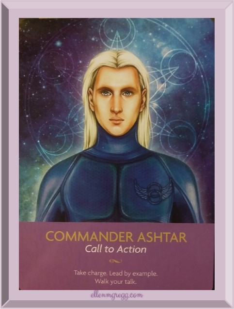 Daily Oracle: March 3, 2017 ~ Commander Ashtar from Kyle Gray's Keepers of the Light oracle deck
