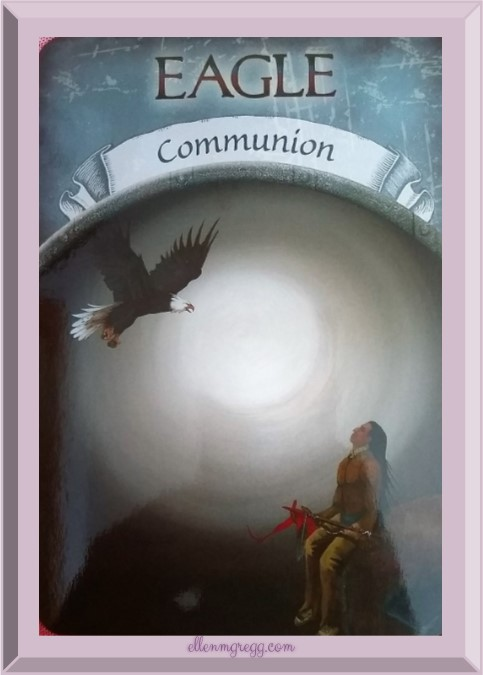 Daily Oracle: March 1, 2017 ~ Eagle: Communion ~ Steven D. Farmer's Earth Magic oracle cards