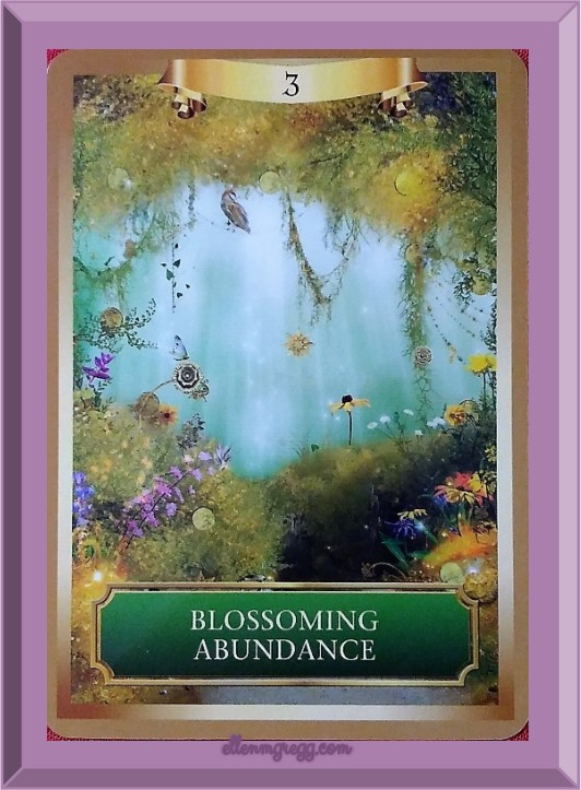 Daily Oracle: March 12, 2017 ~ Blossoming Abundance from Energy Oracle cards deck by Sandra Anne Taylor