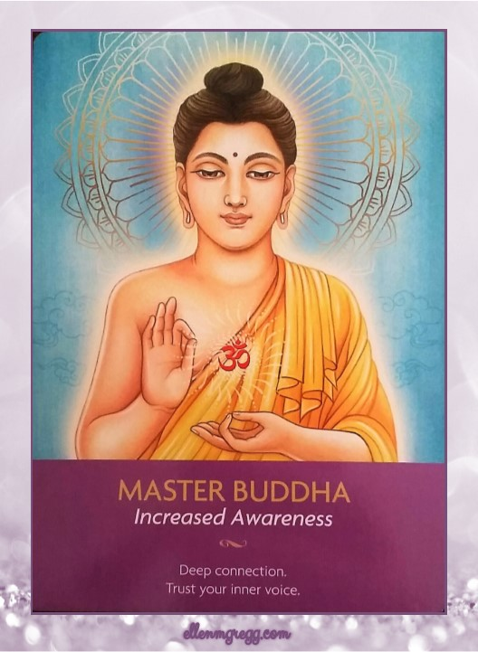 Daily Oracle: March 16, 2017 ~ Master Buddha: Increased Awareness ~ Card from Kyle Gray's Keepers of the Light oracle deck by Hay House.