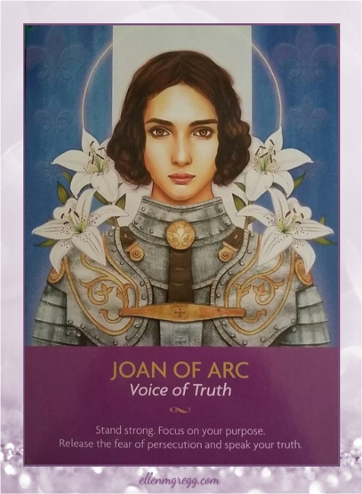 Daily Oracle: 6 April, 2017 ~ Joan of Arc from Kyle Gray's Keepers of the Light Oracle Cards, published by Hay House.