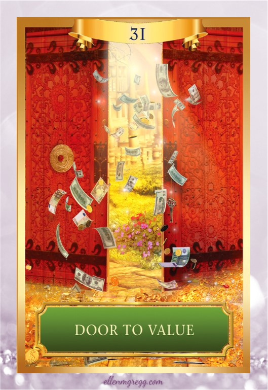 Daily Divination: 20 April, 2017 ~ Door to Value from Energy Oracle Cards created by Sandra Anne Taylor, illustrated by Jena DellaGrottaglia, published by Hay House Lifestyles