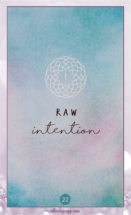 Daily Divination: 21 April, 2017 ~ Raw intention from Chris-Anne's Sacred Creators Oracle, published by Chris-Anne
