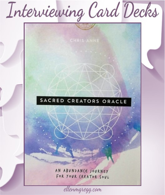 Interviewing Sacred Creators Oracle, created and published by Chris-Anne.