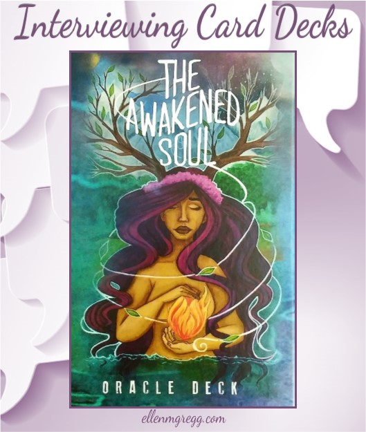 Interviewing The Awakened Soul Oracle Deck, created and published by Ethony Dawn.