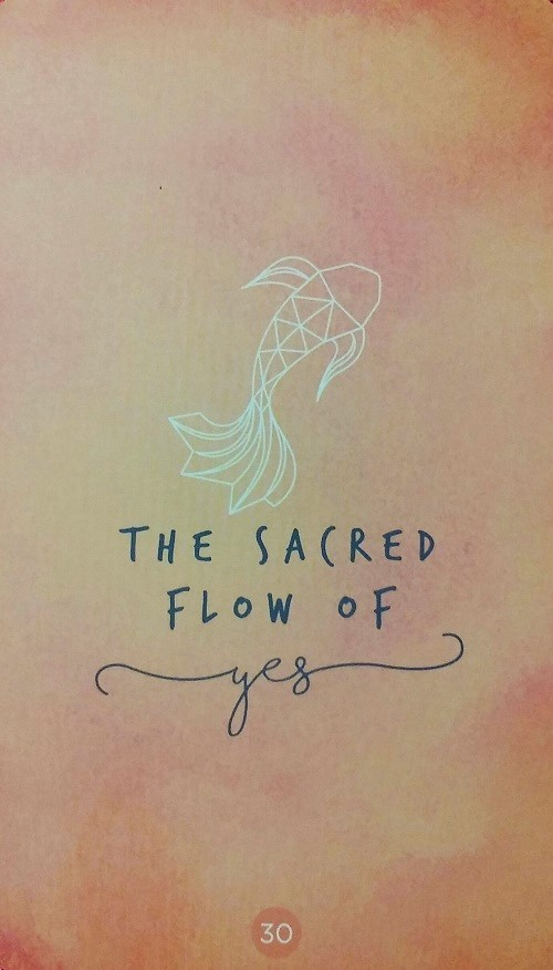 The Sacred Flow of Yes ~ Sacred Creators Oracle, created and published by Chris-Anne.