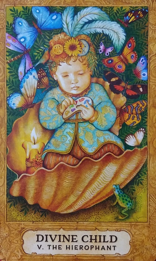 Divine Child: The Hierophant ~ Chrysalis Tarot, written by Toney Brooks with paintings by Holly Sierra, published by U.S. Games Systems, Inc.