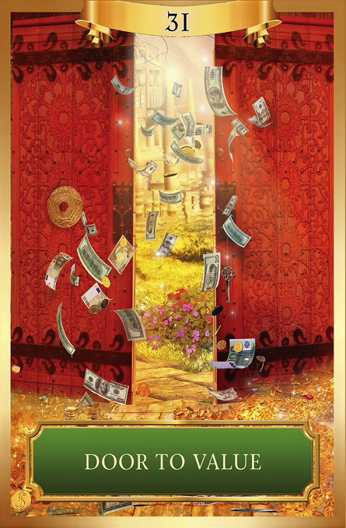Door to Value ~ Energy Oracle Cards created by Sandra Anne Taylor and Jena DellaGrottaglia, published by Hay House Lifestyles.