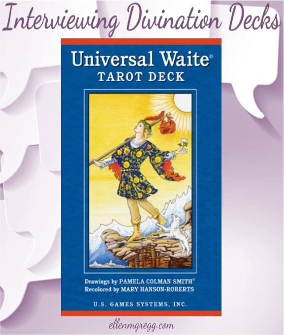 Interviewing Universal Waite Tarot by Stuart P. Kaplan, drawings by Pamela Colman Smith, recolored by Mary Hanson-Roberts, published by U.S. Games Systems, Inc.