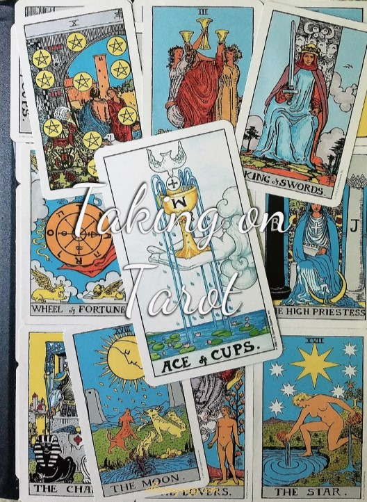 Taking On Tarot: Ace of Cups ~ A Self-Study of the Universal Waite Tarot deck, published by U.S. Games Systems, Inc.