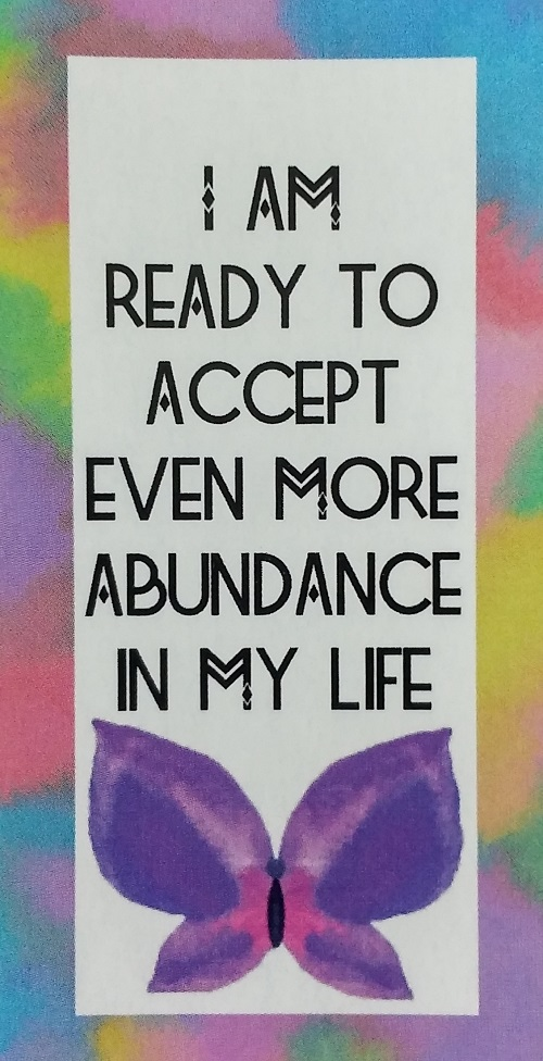 I Am Ready to Accept Even More Abundance In My Life ~ Money Magic Manifestation Cards created and published by Ethony Dawn.