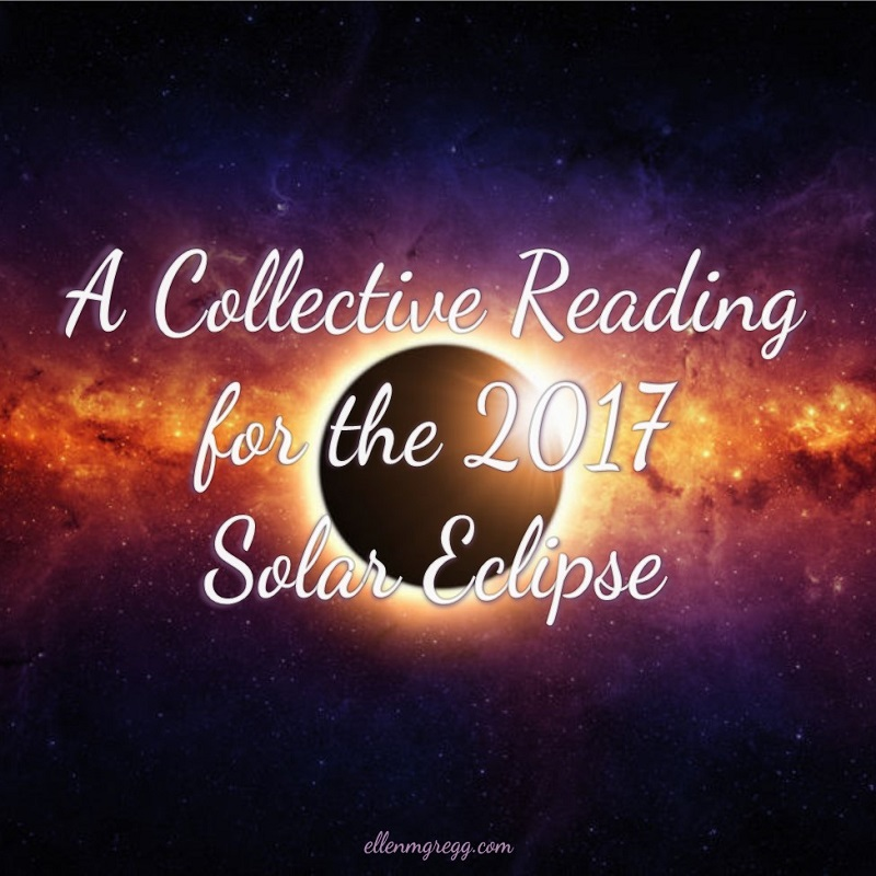 A Collective Reading for the 2017 Solar Eclipse ~ Intuitive Ellen