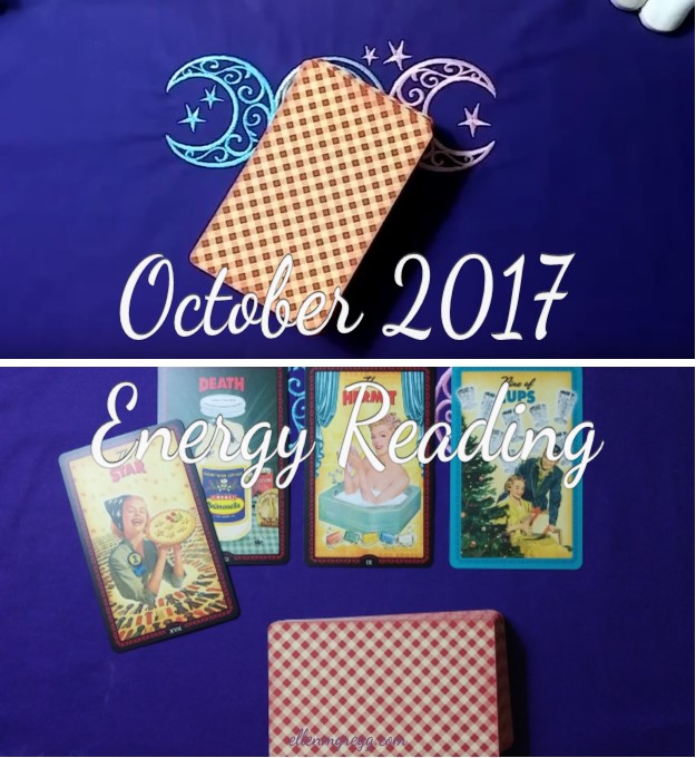 October 2017 Energy Reading ~ Video and transcription, featuring The Housewives Tarot. ~ Intuitive Ellen