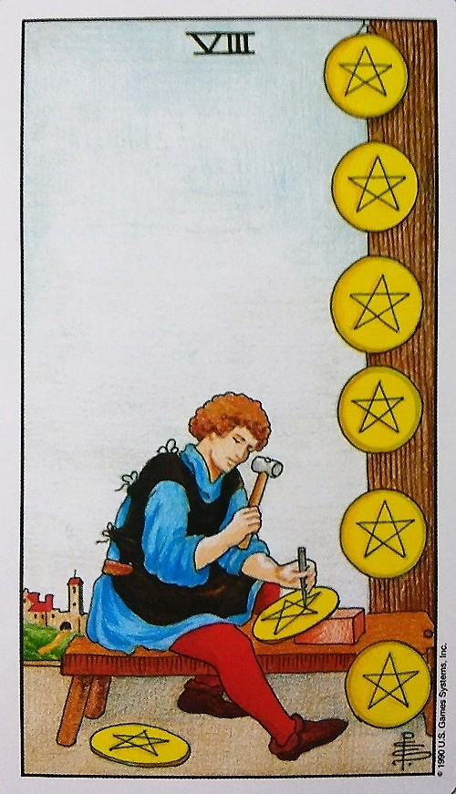 Eight of Pentacles: Taking On Tarot, a self-study of the Universal Waite Tarot deck created by Stuart P. Kaplan, drawings by Pamela Colman Smith, recolored by Mary Hanson-Roberts, published by U.S. Games Systems, Inc.