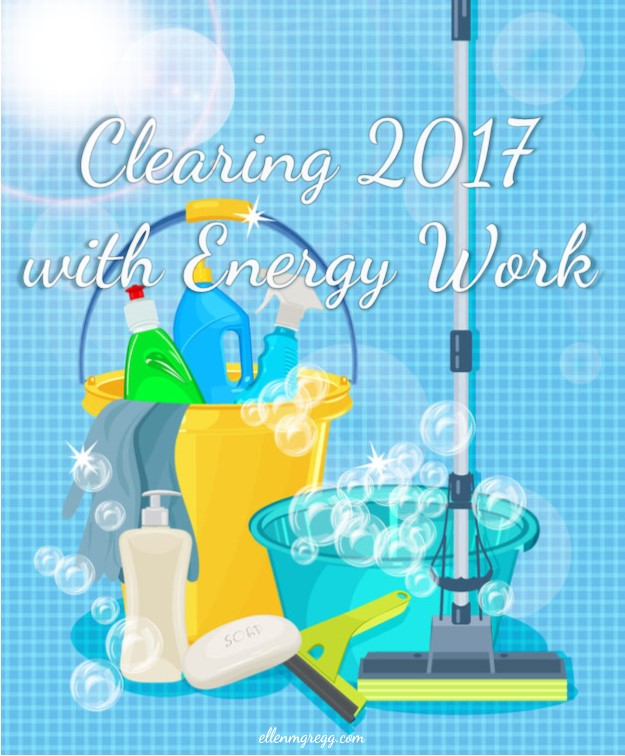 Clearing 2017 with Energy Work: Closing the Book on 2017, Space Clearing, Personal Clearing ~ Intuitive Ellen ~ #energywork #energyclearing #energyhealing