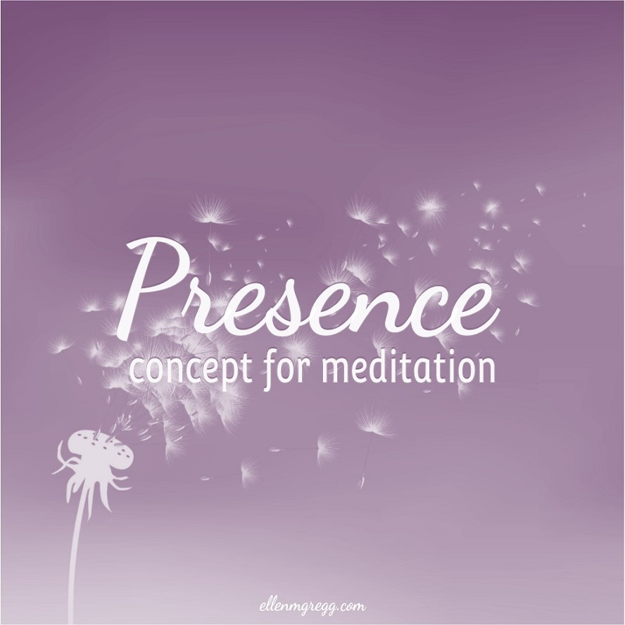 Presence: A Concept for Meditation ~ Channeled message regarding the importance of presence to our soul, plus my insights. ~ Intuitive Ellen #presence #ego #soul #soulenergy
