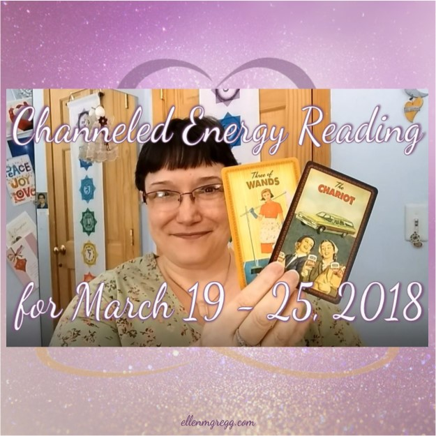 Channeled Energy Reading for March 19 - March 25, 2018 ~ Intuitive Ellen ~ Deck used: The Housewives Tarot