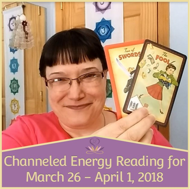 Channeled Energy Reading for March 26 - April 1, 2018, featuring The Housewives Tarot. ~ Intuitive Ellen