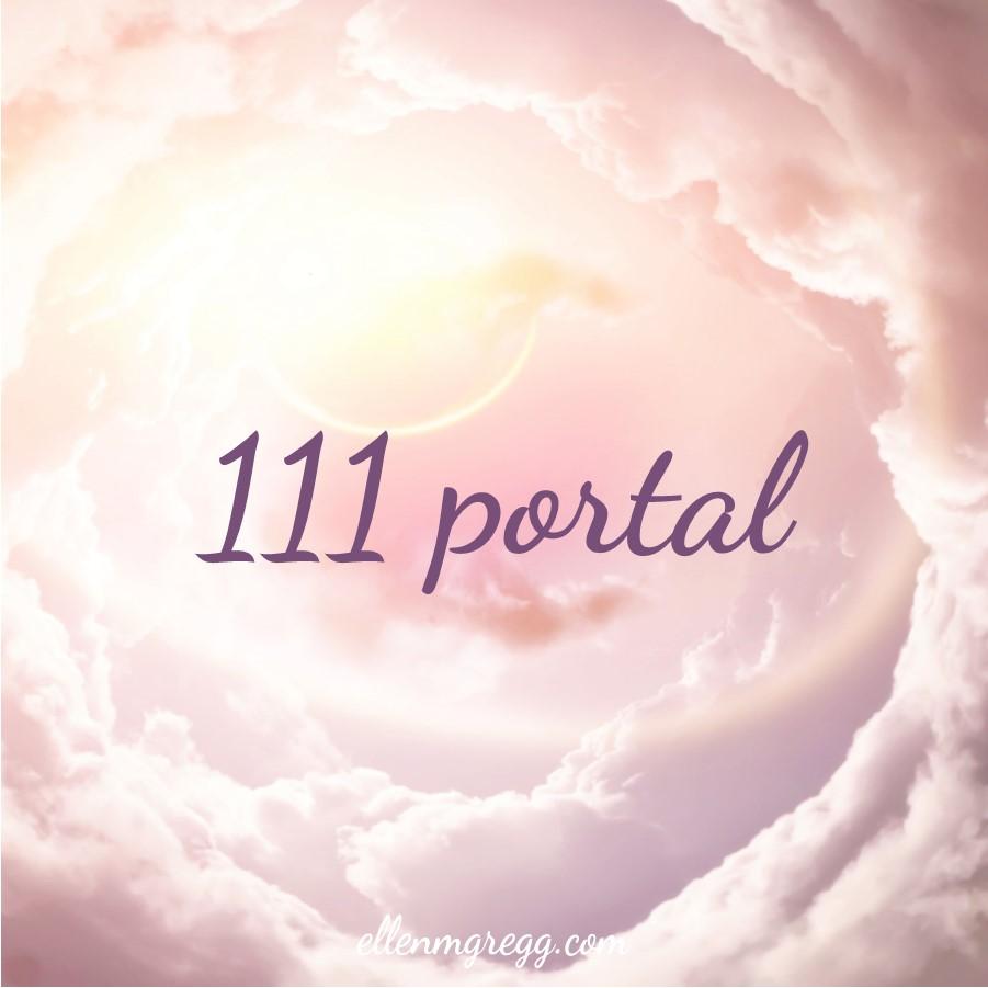 The 111 portal ~ A blog post by Ellen M. Gregg :: Intuitive ~ #111 #111portal #productivity #creativity #birth #inspiration #spirituality