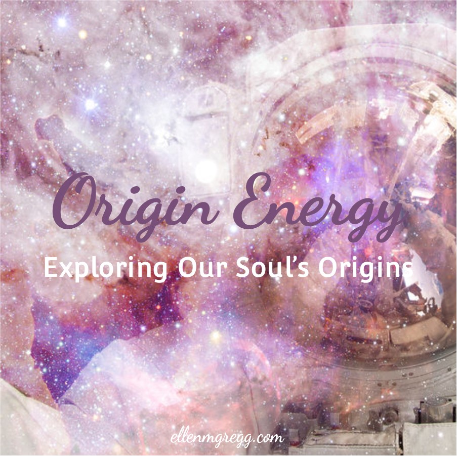 Origin Energy: Exploring Our Souls Origins ~ A post by Ellen M. Gregg :: Intuitive ~ #originenergy #soulorigin #fifthdimension #soulenergy #higherfrequencies