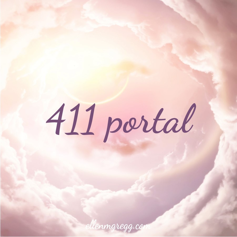 The 411 Portal of 2019 ~ A post by Ellen M. Gregg :: Intuitive ~ #411 #411portal #transformation #thesoulways