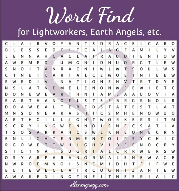 Word Find for Lightworkers, Earth Angels, Etc., from the post 47 Terms for Lightworkers, Earth Angels, Etc. by Ellen M. Gregg :: Intuitive ~ #lightworkers #earthangels #wordfind #thesoulways