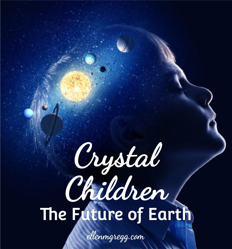 Crystal Children: The Future of Earth | A post by Ellen M. Gregg :: Intuitive | #crystalchildren #spiritualawakening #thesoulways