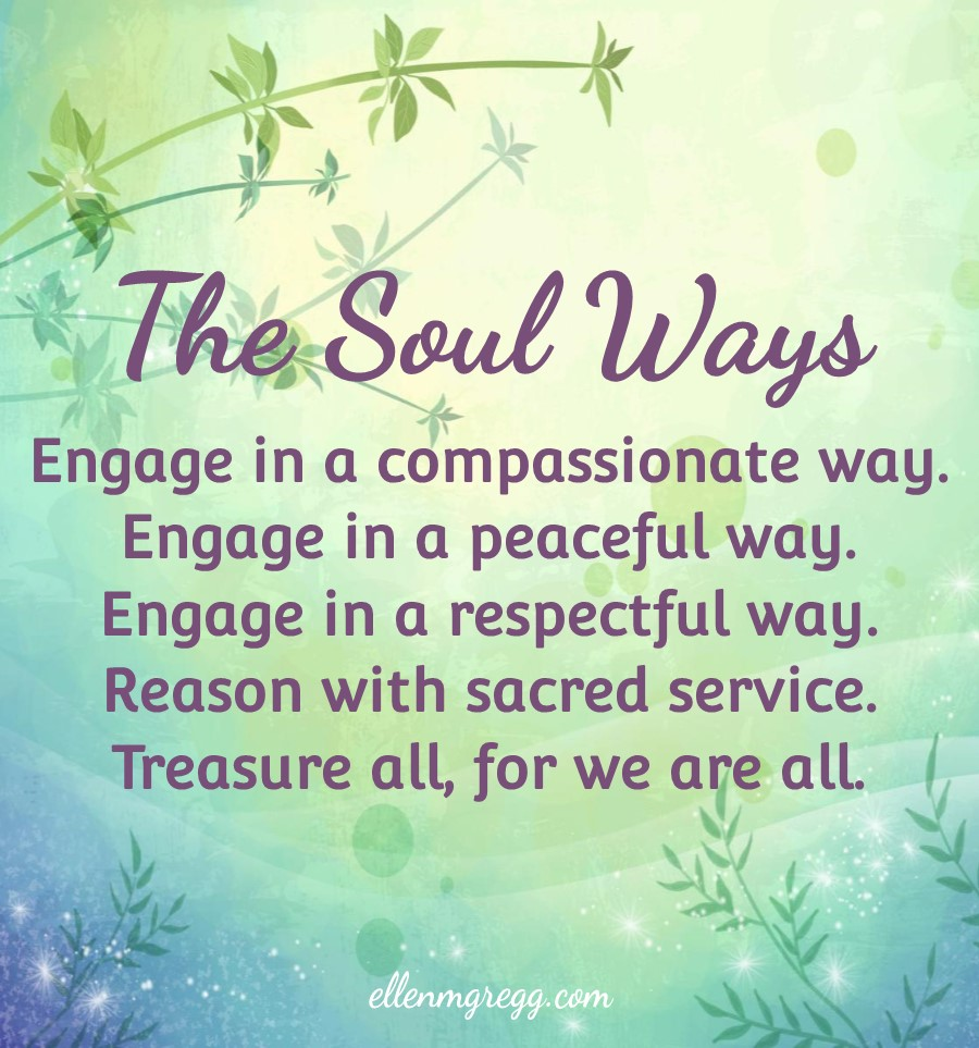 """The Soul Ways Tenets 