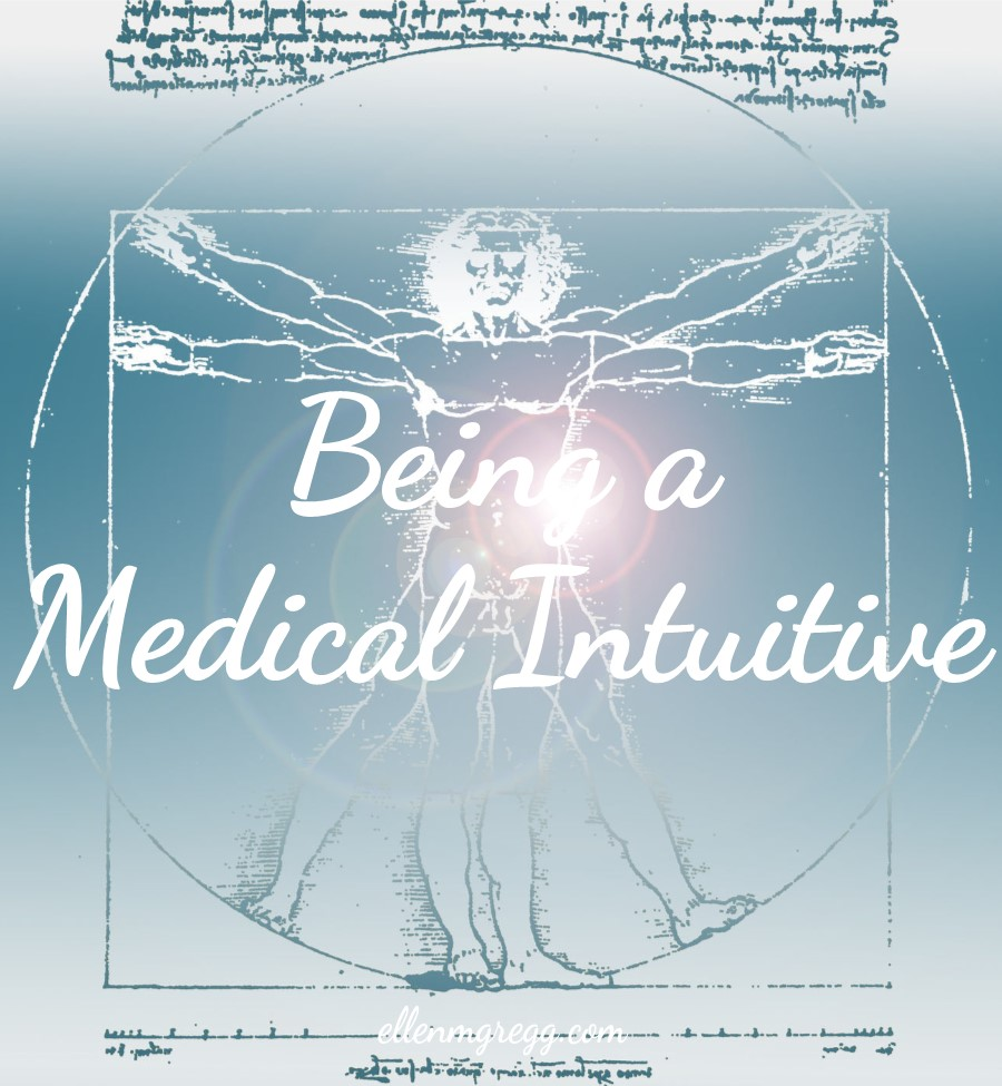 Being a Medical Intuitive   Ellen M. Gregg :: Intuitive :: The Soul Ways