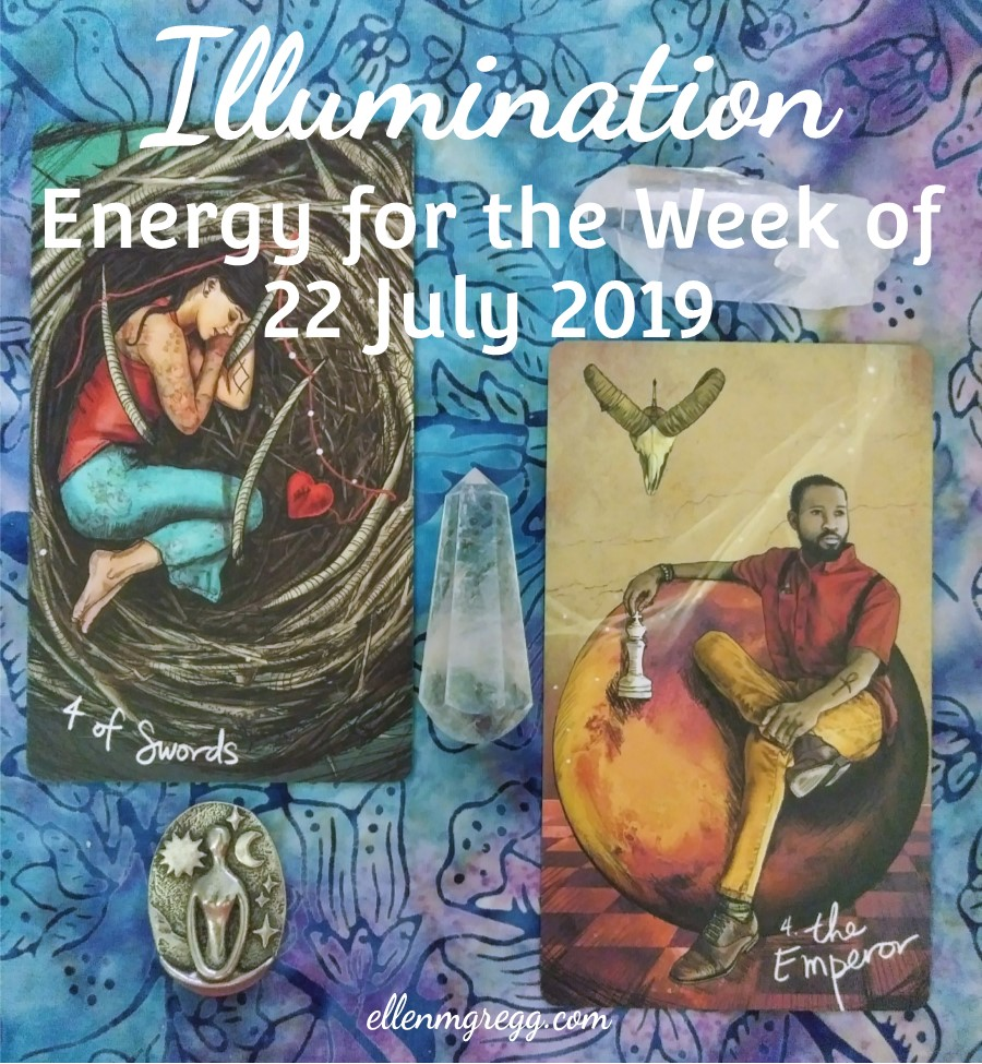 Illumination: Energy for the Week of 22 July 2019 ~ Keyword: rest | Ellen M. Gregg :: Intuitive :: The Soul Ways