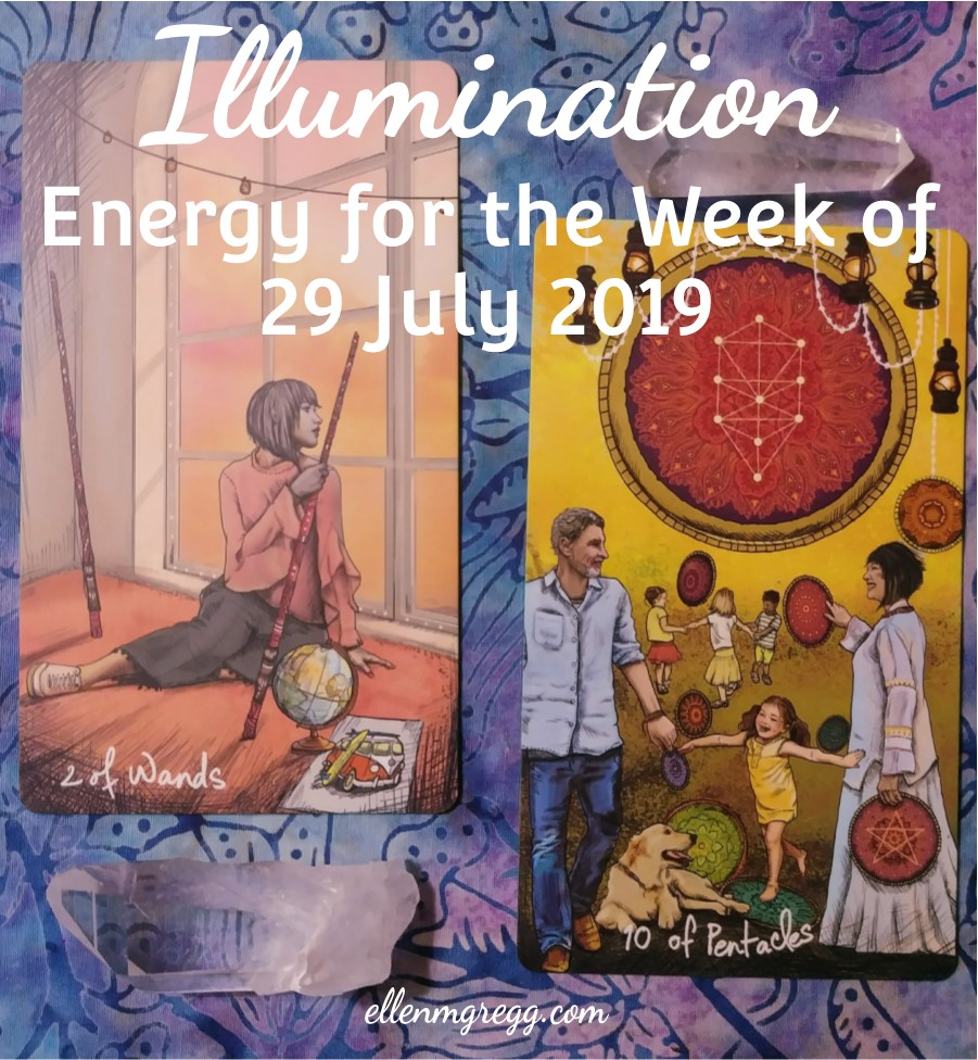 Illumination: Energy for the Week of 29 July 2019 | Ellen M. Gregg :: Intuitive :: The Soul Ways