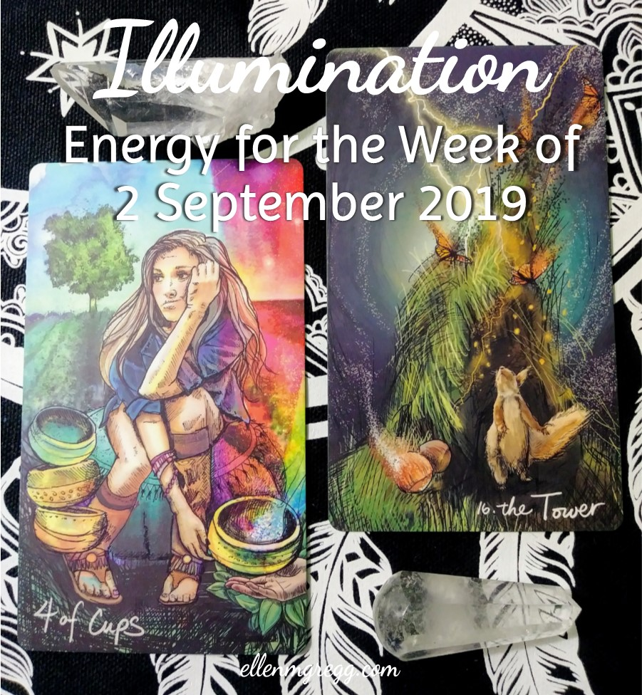 Illumination: Energy for the Week of 2 September 2019 | Ellen M. Gregg :: Intuitive, Healer :: The Soul Ways