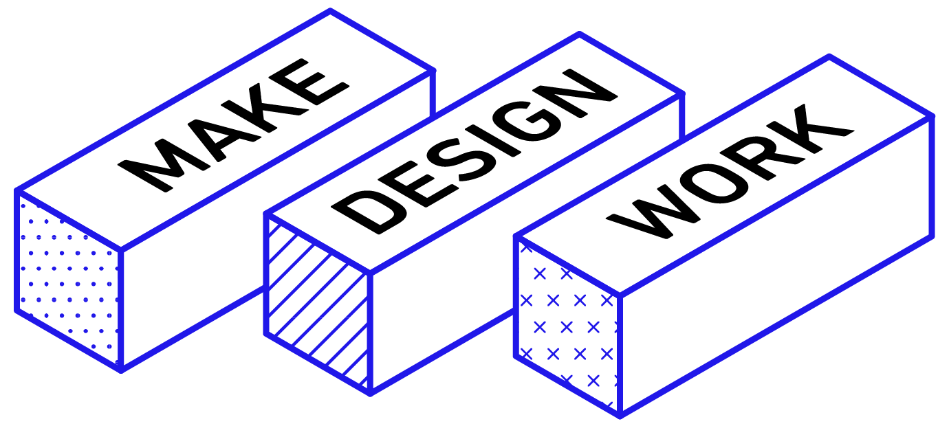 Make Design Work