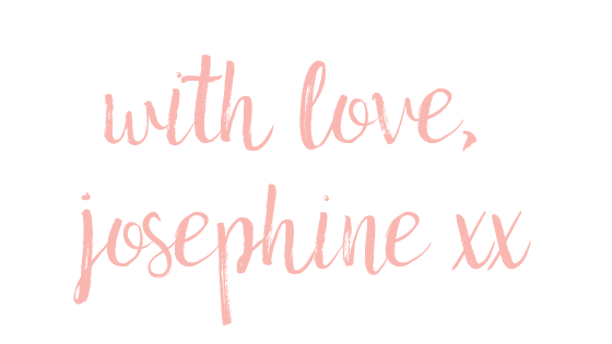 With Love, Josephine xx