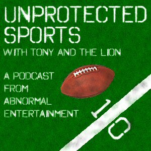 Unprotected Sports with Tony and The Lion: Round 111: Camm's Joey Cup