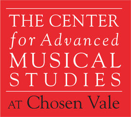 The Center for Advanced Musical Studies at Chosen Vale