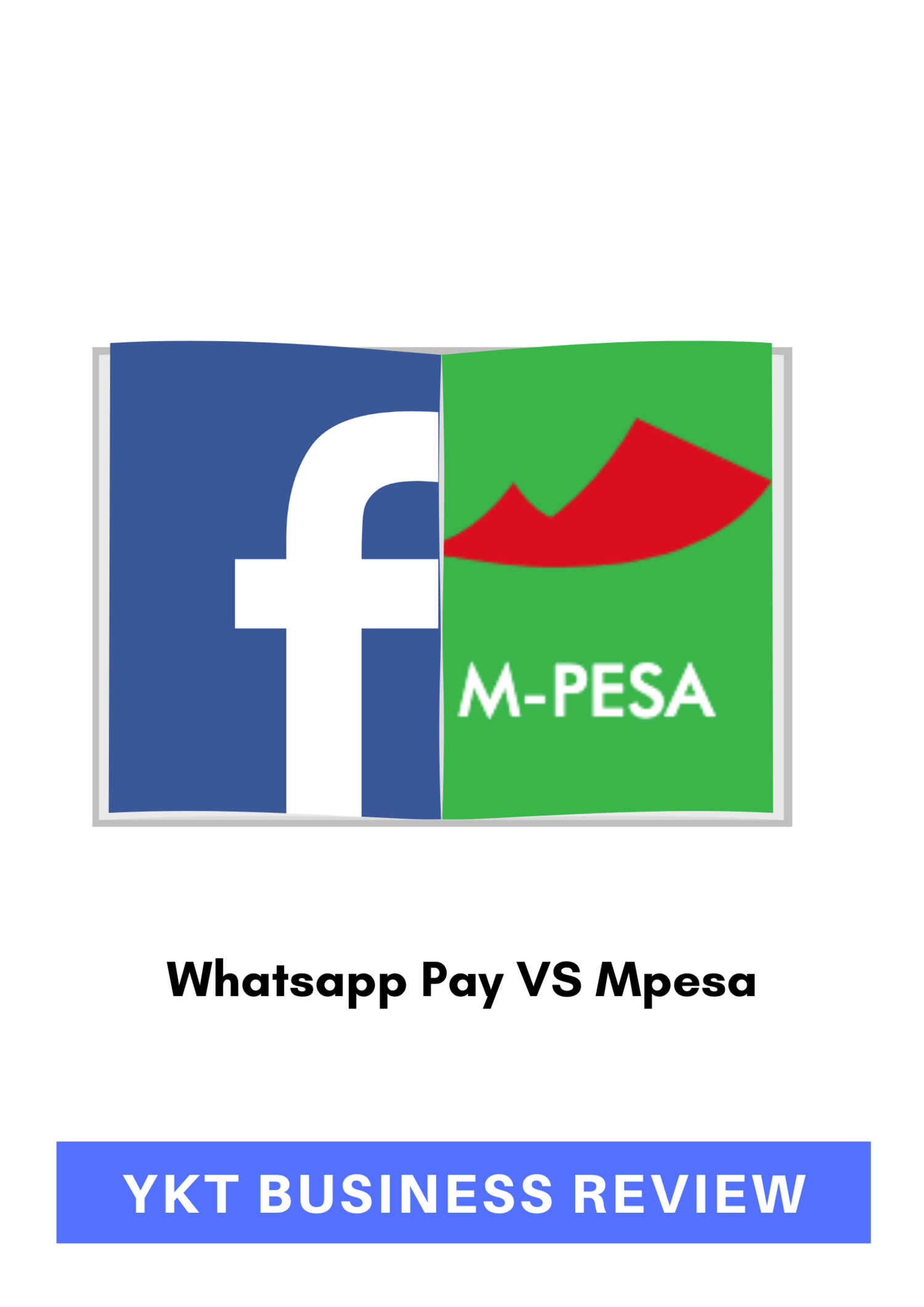 Whatsapp Pay Vs Mpesa Ykt Business Review Home