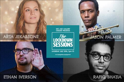 TJG Online Lockdown Sessions, Vol. 15: Arta Jekabsone, Rafiq Bhatia, Jason Palmer, + Ethan Iverson