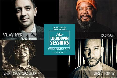 TJG Online Lockdown Sessions, Vol. 16: Vijay Iyer, Eric Revis, Kokayi, Vanisha Gould