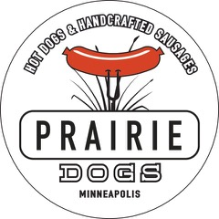 Prairie Dogs Hot Dogs and Handcrafted Sausage