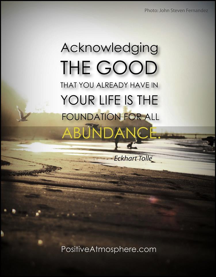 Ekhart Tolle, quotes, spirituality, abundance
