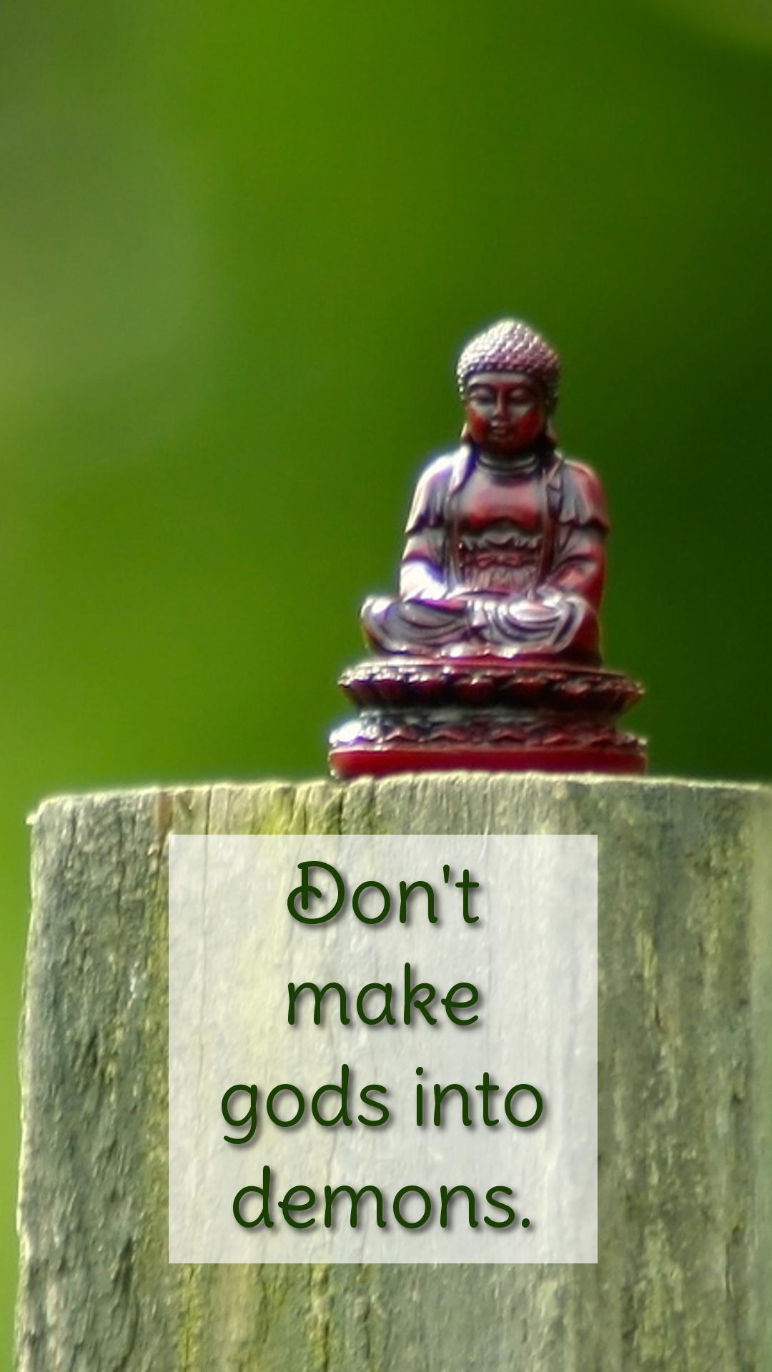 Image from: https://dharmaforeveryone.wordpress.com/2014/12/06/dont-make-gods-into-demons-2/