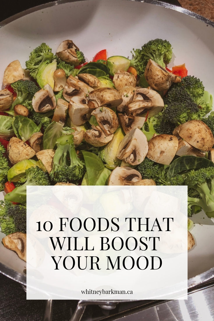 Whitney Barkman - 10 Foods That Will Boost Your Mood